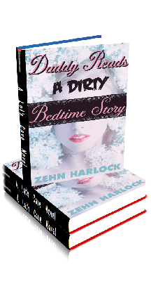 3D Ebook Cover - Daddy Reads a Dirty Bedtime Story ~ by Zehn Harlock