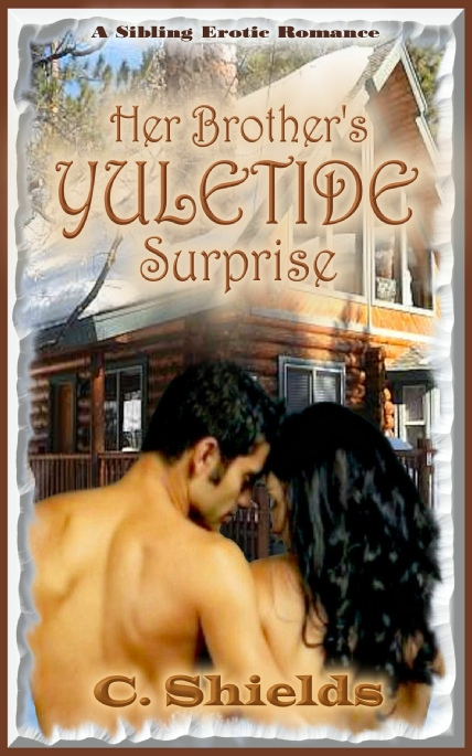 Book Cover Photo: Her Brother's Yuletide Surprise, by C. Shields