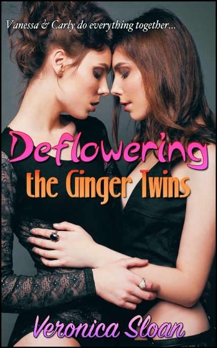 Book Cover Photo: Deflowering the Ginger Twins - by Veronica Sloan