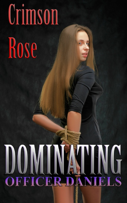 Book Cover Photo: Dominating Officer Daniels - by Crimson Rose