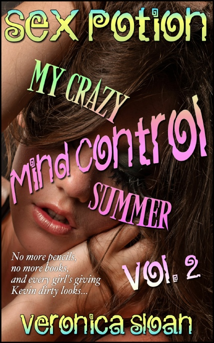 Book Cover Photo: My Crazy Mind Control Summer 2 ~ Supernatural Taboo No.6 ~ by Veronica Sloan