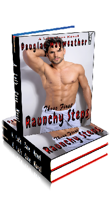 3D Ebook Cover - Those First Raunchy Steps - Gay Story 8-Pack - by Douglas Mayweather