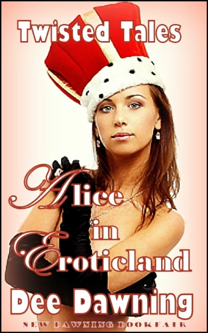 Book Cover Photo: Alice In Eroticland - by Dee Dawning