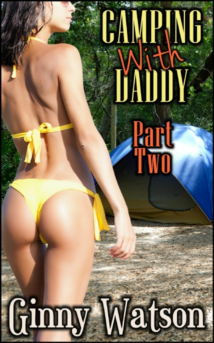 Book Cover Photo: Camping With Daddy No.2 ~ by Ginny Watson