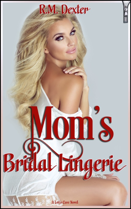 Book Cover Photo: Mom's Bridal Lingerie - by R.M.Dexter