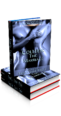 3D Ebook Cover - Colleen: The Marriage - Family Love Epic 3 - by Steven Michaels