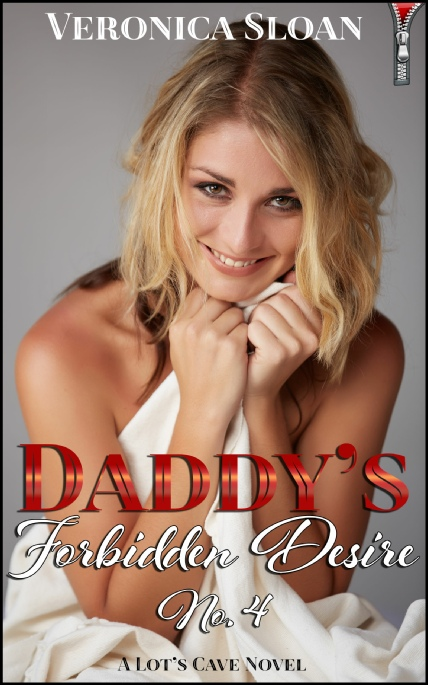 Book Cover Photo: Daddy's Forbidden Desire - Volume No.4 - by Veronica Sloan