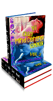 3D Ebook Cover - My Crazy Mind Control Summer 3 ~ Supernatural Taboo No.10 ~ by Veronica Sloan