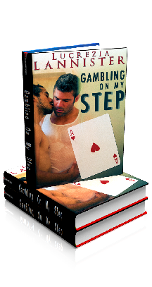Fun And Games - Gambling On My Step - by Lucrezia Lannister