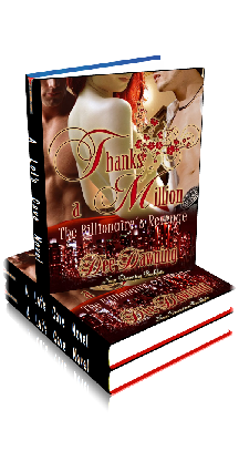 3D Ebook Cover - Thanks a Million - The Billionaire's Revenge - by Dee Dawning